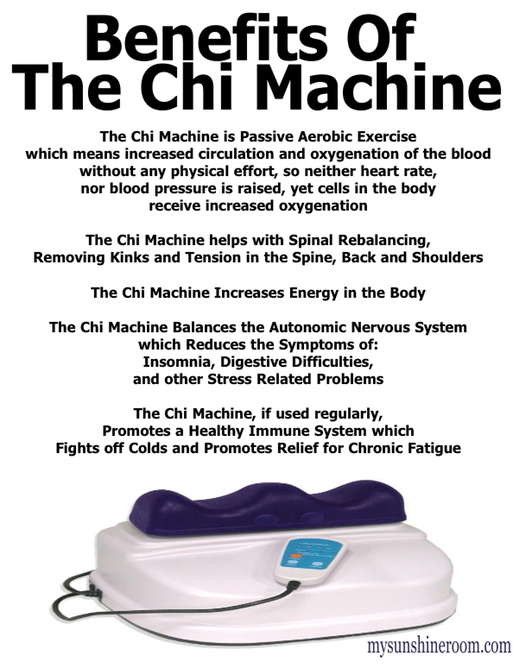 The Benefits Of The Chi Machine